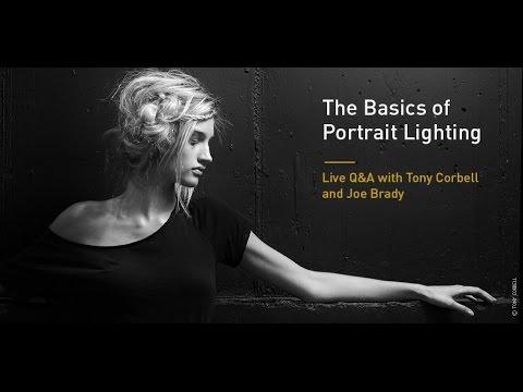 The Basics of Portrait Lighting: Live Q&A with Tony Corbell and Joe Brady
