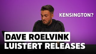 Dave Roelvink: 'Wie is Kensington?' | Release Reacties