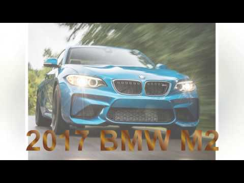 Luxury Vehicles-2017 10 BEST CARS-2017 BMW M2