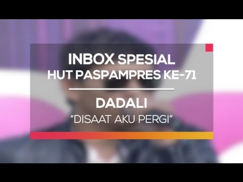 Dadali - Disaat Aku Pergi (Inbox Spesial HUT Paspampers ke-71) thumbnail