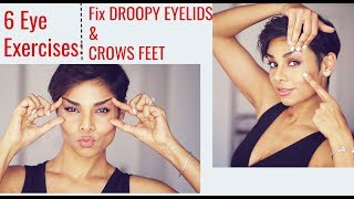 6 Eye Exercises: Tighten Droopy Eyelids and Reduce Wrinkles Around Eyes/ Blushwithme-Parmita
