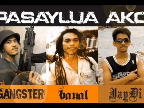 PASAYLUA AKO - Gangster, JayDi and Banal (DIAZ PRODUCTION)