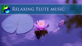 Relaxing Music; Spa Music; Flute Meditation Music for Relaxation; New Age Music; Yoga Music