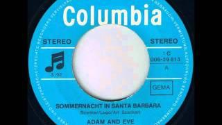 Watch Adam  Eve Sommernacht In Santa Barbara video
