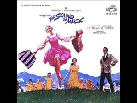 Sound of Music -  Climb Every Mountain.