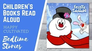 Frosty the Snowman Book Read Aloud | Christmas Books for Kids | Children's Books Read Aloud