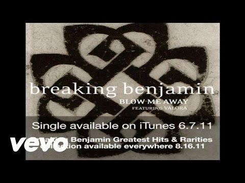 Breaking Benjamin - Blow Me Away (audio) video