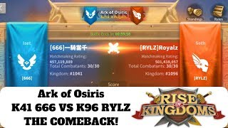 Ark of Osiris RYLZ K96 vs 666 K41! THE COMEBACK! One of The Best Ark Teams! Rise of Kingdoms