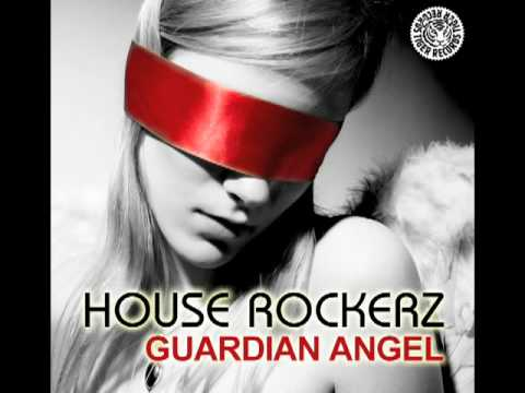 House Rockerz - Guardian Angel (G&G Remix Edit)