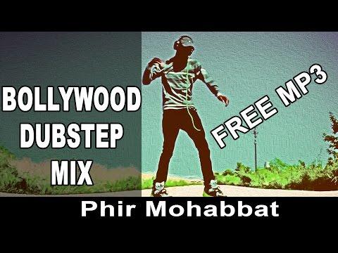 Bollywood Hindi Dubstep | Dance MP3 | Phir Mohabbat | Vicky Patel Mix-iN