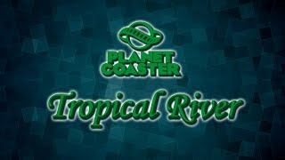 Tropical River - Roller Coaster [Onride]