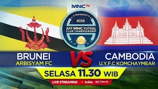 Download Lagu ARBISYAM FC (BRUNEI) VS U.Y.F.C KOMCHAYMEAR (CAMBODIA) - (FT : 7-6) AFF MNC FUTSAL CLUB CHAMPIONSHIP Gratis STAFABAND