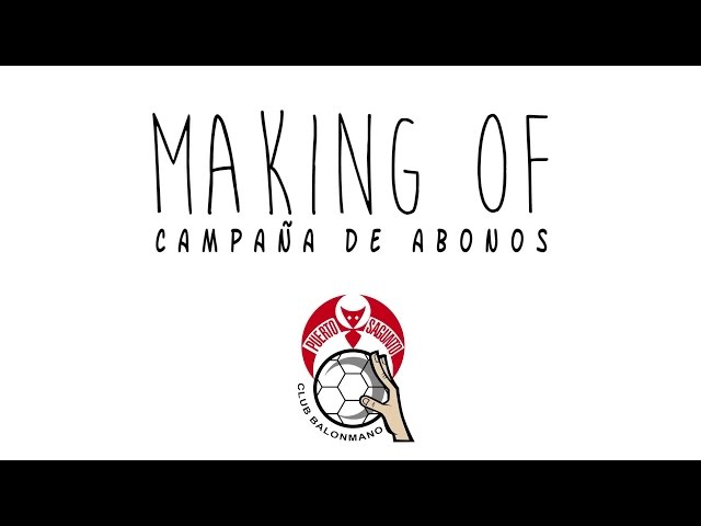 Making of de la campaña de abonos 2014-2015