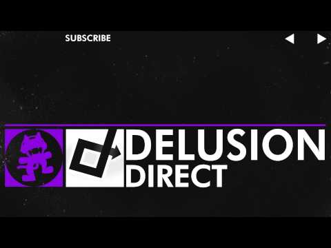 [Dubstep] - Direct - Delusion [Monstercat Release]