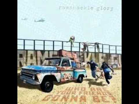 Ramshackle Glory - Who Are Your Friends Gonna Be
