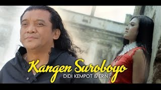 kangen suroboyo - DIDI KEMPOT & ERIN
