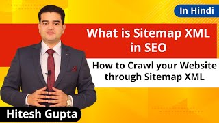 What Is Xml Sitemap In Seo | How To Create Sitemap For Website | Crawl Website Through Sitemap Xml