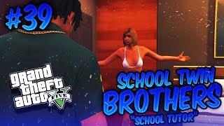 GTA 5 School Twin Brothers Ep. 39 - SCHOOL TUTOR THOT