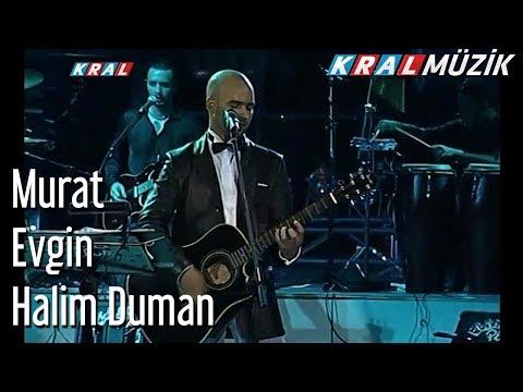 Halim Duman - Murat Evgin