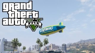 GTA 5 Gameplay - How to Get the Atomic Blimp (Grand Theft Auto V Atomic Blimp Gameplay)