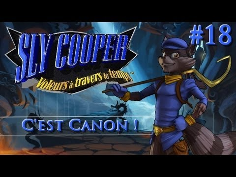 Sly 4 | Let's Play #18: C'est Canon ! [FR][HD]