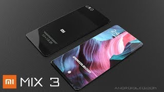 Xiaomi Mi Mix 3 with with 8GB RAM, 6.4 inch infinity display, best smartphone 2018 (concept video)