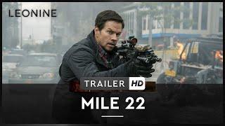 Mile 22 - Trailer (deutsch/ german; FSK 12)