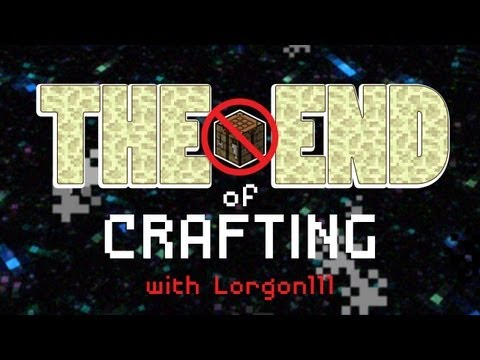 The End of Crafting with Lorgon111 - Minecraft Challenge Trailer