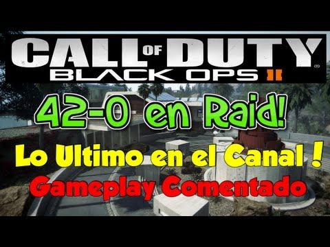 Hablando Sobre el Canal - Black Ops 2 | 42-0 en Raid