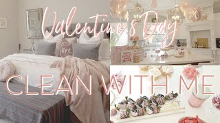 CLEAN WITH ME || EXTREMELY MOTIVATING || VALENTINE'S DAY