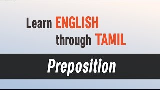 Top Spoken English classes - Learn English through Tamil - Preposition