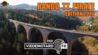 RANDO PIRATE 2016 - VIE DE MOTARD - OFFICIEL [4K]