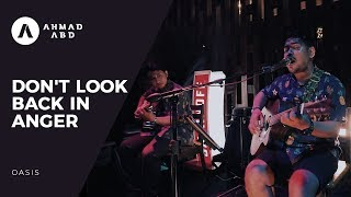 Don 39 T Look Back In Anger Oasis Ahmad Abdul Acoustic Live