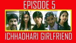 Worst Breakup Series Final Episode Ichhadhari Girlfriend Comedy Webseries