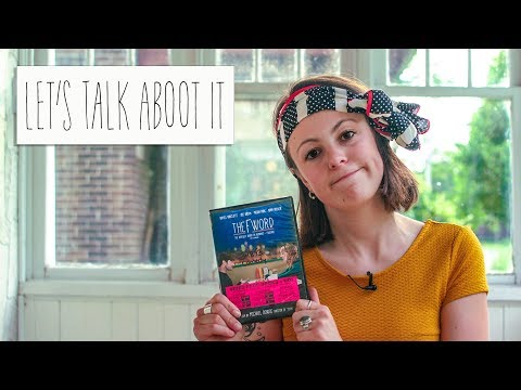 Let's Talk Aboot It | The F Word/What If