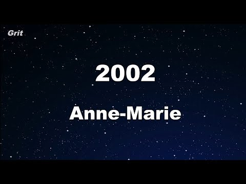 Download Lagu  2002 - Anne-Marie  Karaoke 【With Guide Melody】 Instrumental Mp3 Free