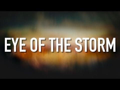 Eye Of The Storm - [Lyric Video] Ryan Stevenson