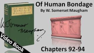 Chs 092-094 - Of Human Bondage by W. Somerset Maugham