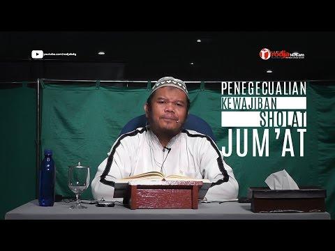 Syarh Bulughul Maram Ust Abu Haidar Assundawy (pengecualian Kewajiban Sholat Jum'at)