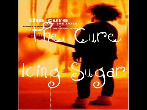 Cure - Icing Sugar