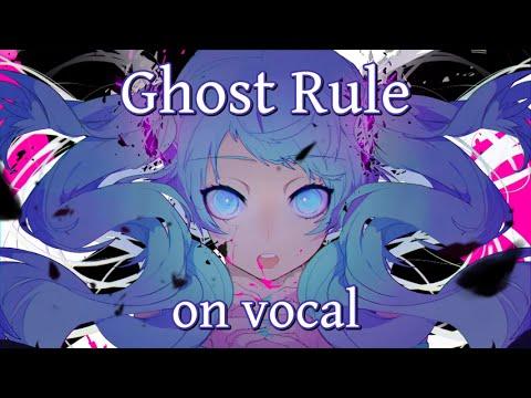 [Karaoke   On Vocal] Ghost Rule [DECO*27]