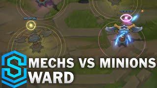 Mechs vs. Minions Ward Skin