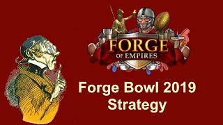 FoEhints: Forge Bowl Strategy in Forge of Empires