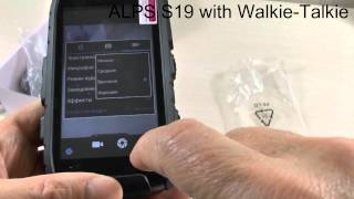 Rugged ALPS S19 with Walkie-Talkie