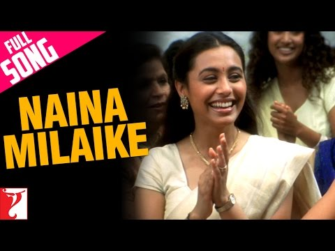 Naina Milaike - Full Song - Saathiya