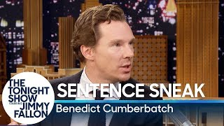 Sentence Sneak with Benedict Cumberbatch