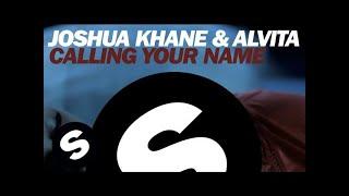 Joshua Khane & Alvita - Calling Your Name (Original Mix)