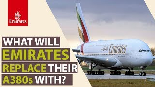 How will Emirates replace their A380s?