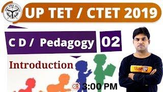 Class 02 || UP TET/ CTET 2019 || Pedagogy  Part-2|| By Anant Sir