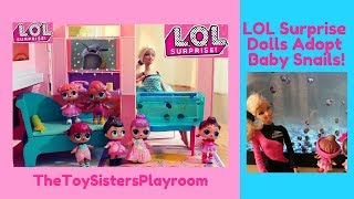 LOL Surprise Dolls Adopt REAL Baby Snails! TheToySistersPlayroom